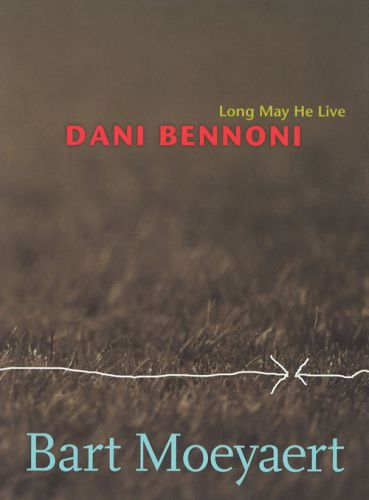Dani Bennoni: Long May He Live